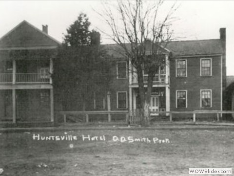 The Huntsville Hotel opened c. 1890 by Thomas Boatright.